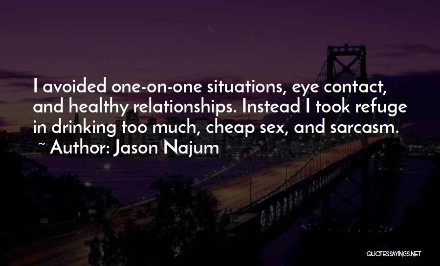 Criticism In Relationships Quotes By Jason Najum