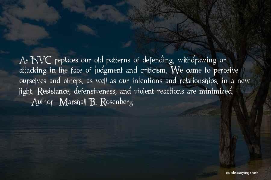 Criticism In Relationships Quotes By Marshall B. Rosenberg