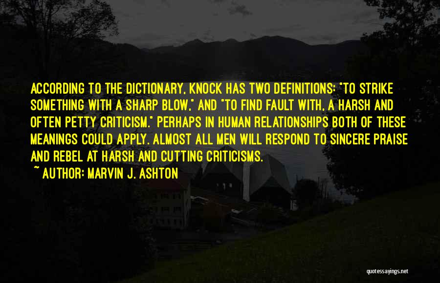 Criticism In Relationships Quotes By Marvin J. Ashton