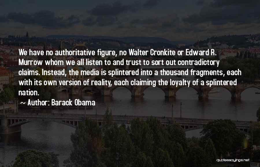 Cronkite Quotes By Barack Obama