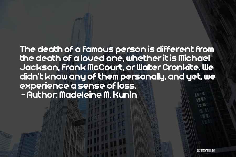 Cronkite Quotes By Madeleine M. Kunin