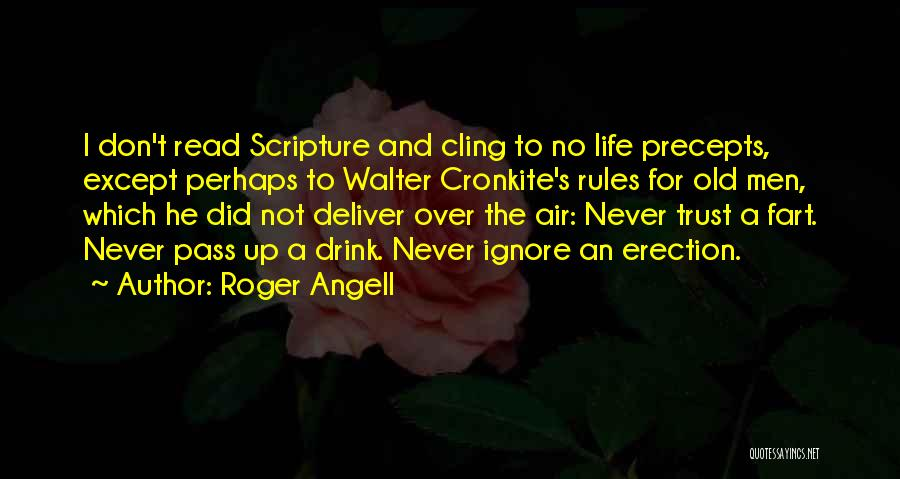 Cronkite Quotes By Roger Angell