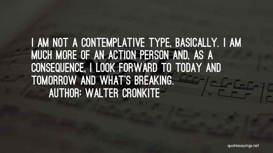 Cronkite Quotes By Walter Cronkite