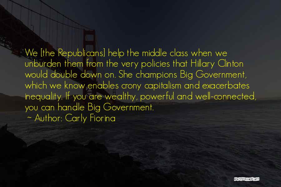 Crony Quotes By Carly Fiorina