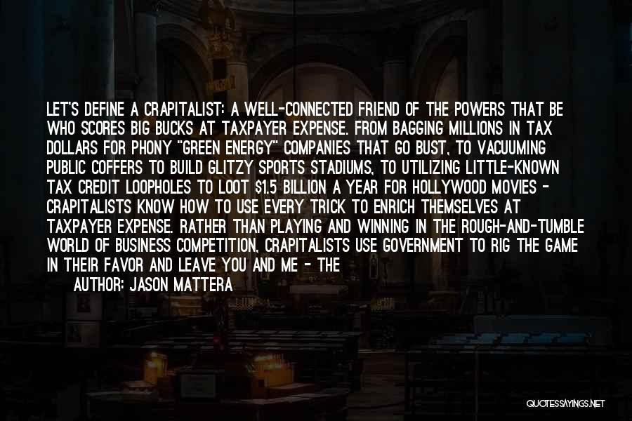 Crony Quotes By Jason Mattera