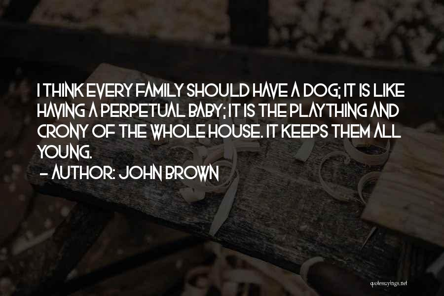 Crony Quotes By John Brown