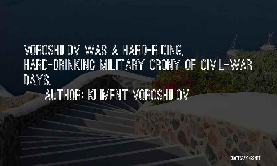 Crony Quotes By Kliment Voroshilov