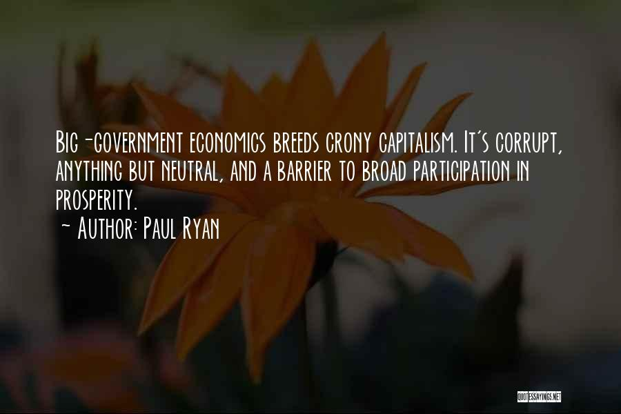 Crony Quotes By Paul Ryan