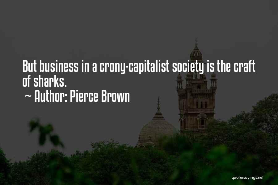 Crony Quotes By Pierce Brown