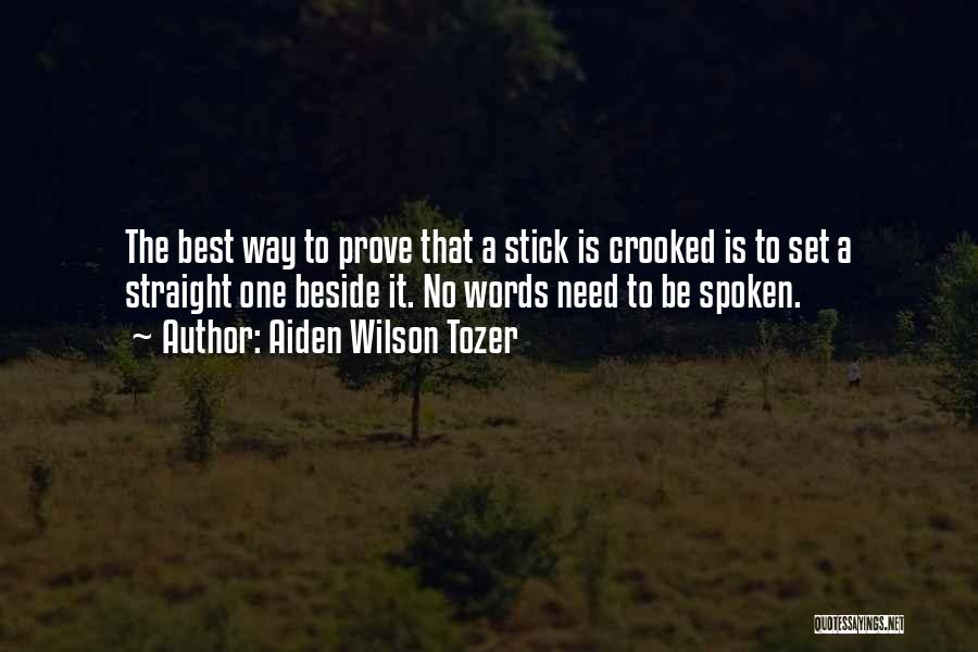 Crooked Cop Quotes By Aiden Wilson Tozer