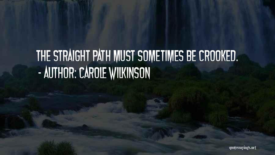 Crooked Cop Quotes By Carole Wilkinson