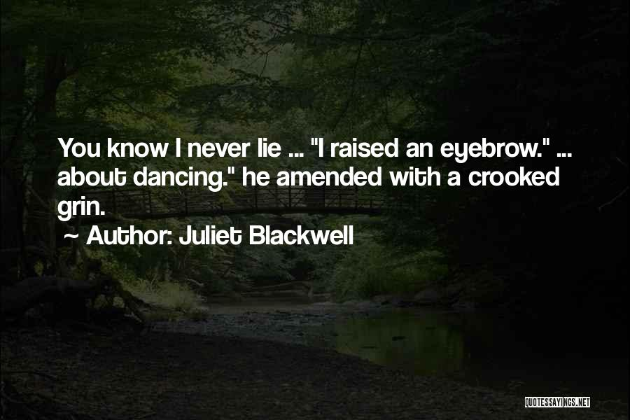 Crooked Cop Quotes By Juliet Blackwell