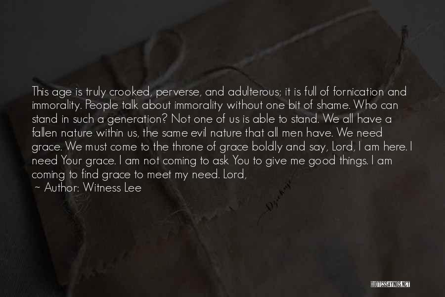 Crooked Cop Quotes By Witness Lee