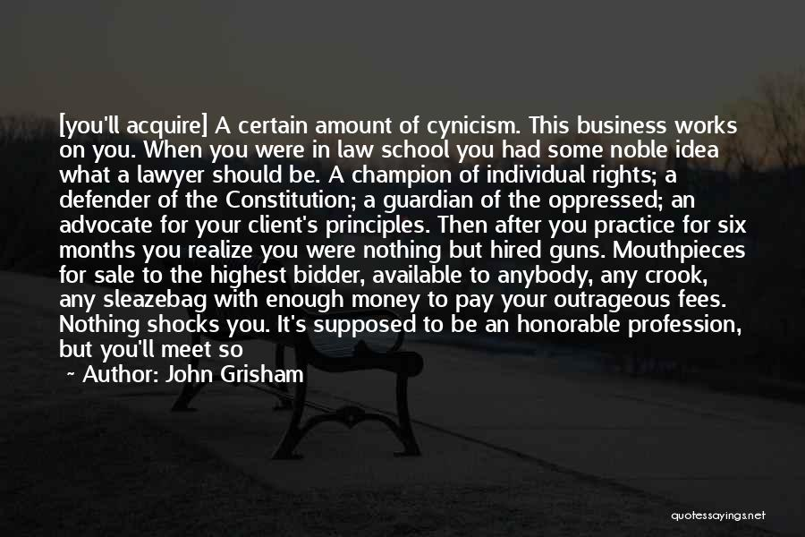 Crooked Lawyers Quotes By John Grisham