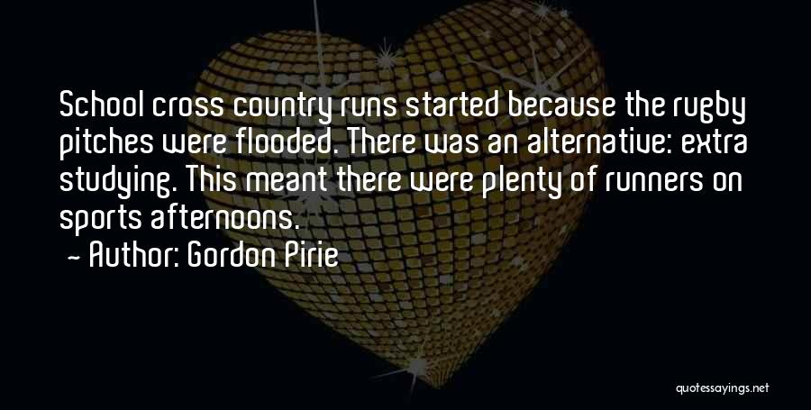 Cross Country Runners Quotes By Gordon Pirie