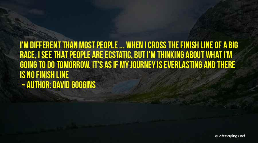 Cross The Finish Line Quotes By David Goggins