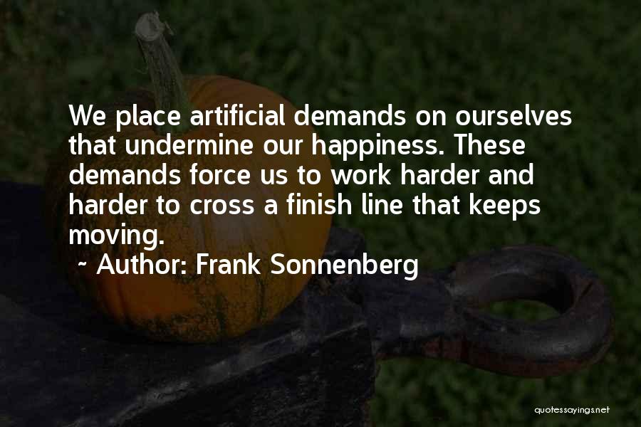 Cross The Finish Line Quotes By Frank Sonnenberg