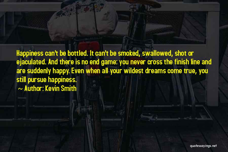 Cross The Finish Line Quotes By Kevin Smith
