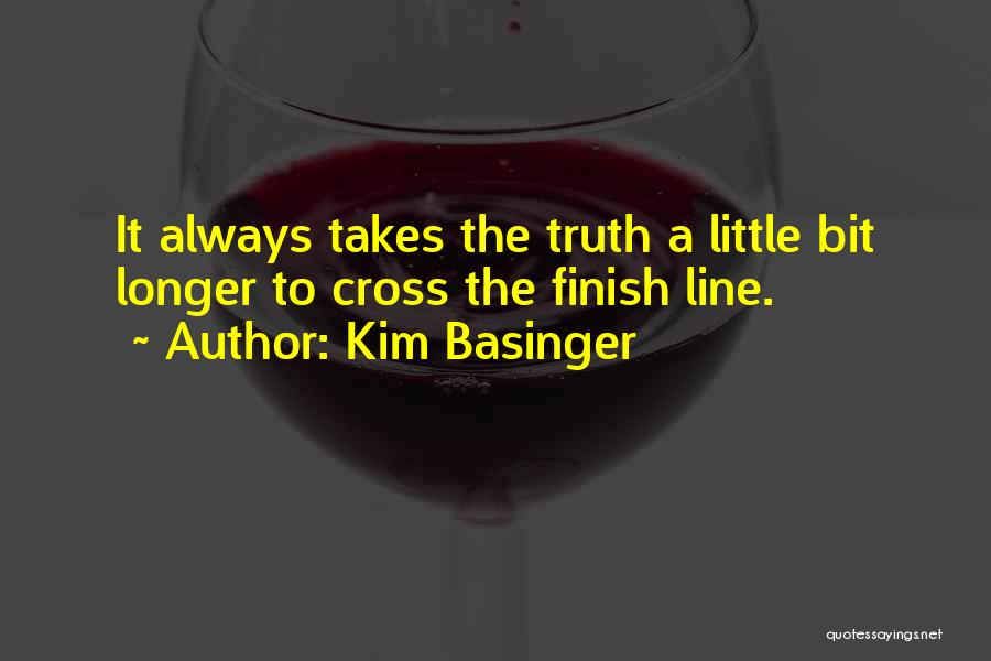 Cross The Finish Line Quotes By Kim Basinger