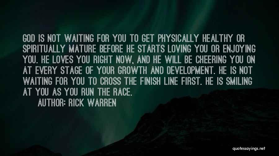 Cross The Finish Line Quotes By Rick Warren