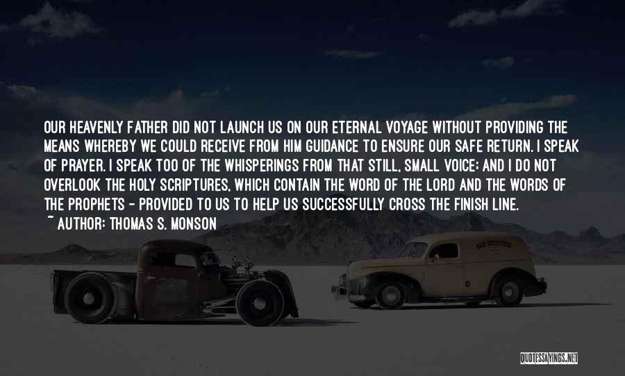 Cross The Finish Line Quotes By Thomas S. Monson