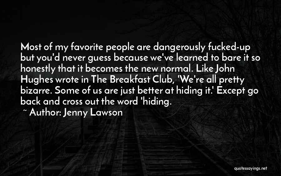 Cross To Bare Quotes By Jenny Lawson