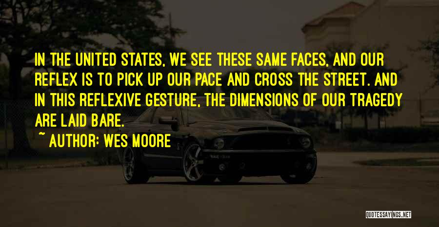Cross To Bare Quotes By Wes Moore