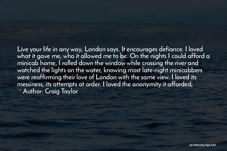 Crossing The River Quotes By Craig Taylor