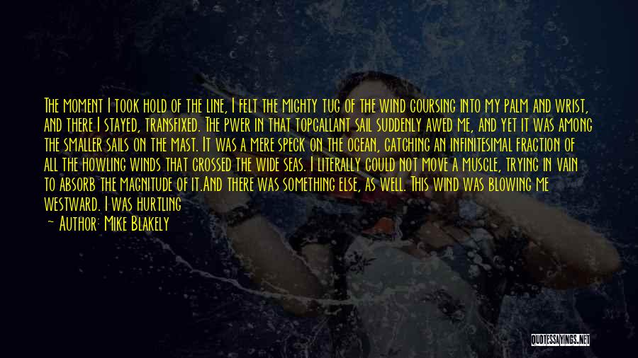 Crossing The River Quotes By Mike Blakely