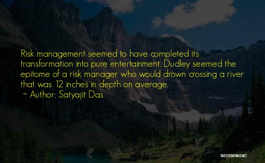 Crossing The River Quotes By Satyajit Das