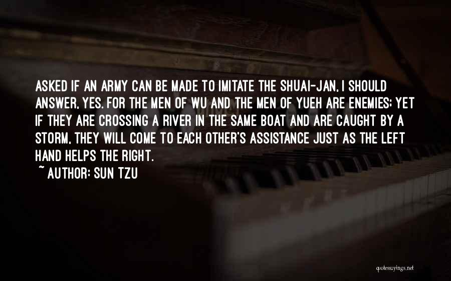 Crossing The River Quotes By Sun Tzu