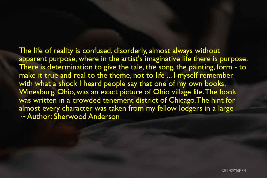 Crowded House Song Quotes By Sherwood Anderson