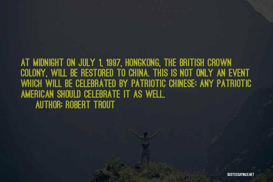Crown Of Midnight Quotes By Robert Trout
