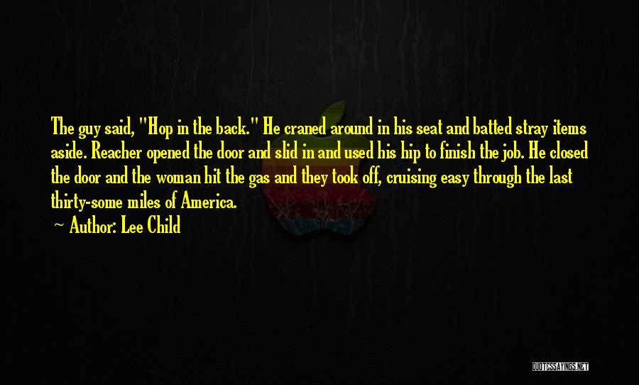 Cruising Around Quotes By Lee Child