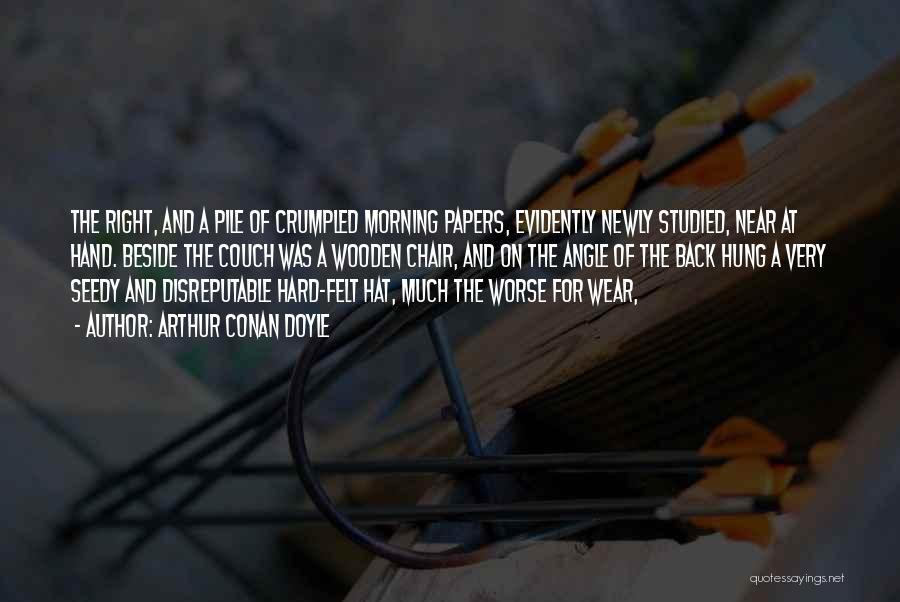 Crumpled Quotes By Arthur Conan Doyle