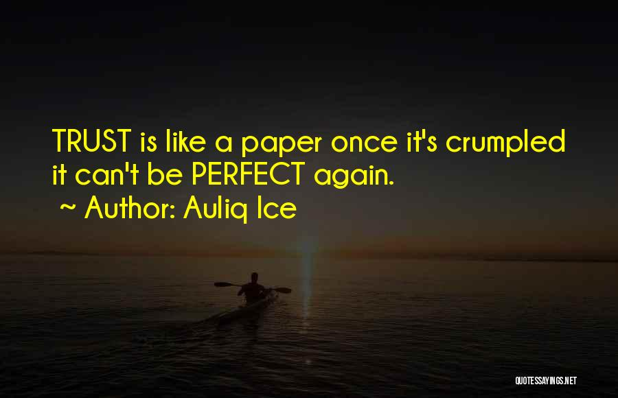 Crumpled Quotes By Auliq Ice