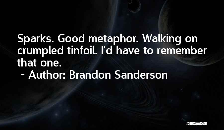 Crumpled Quotes By Brandon Sanderson