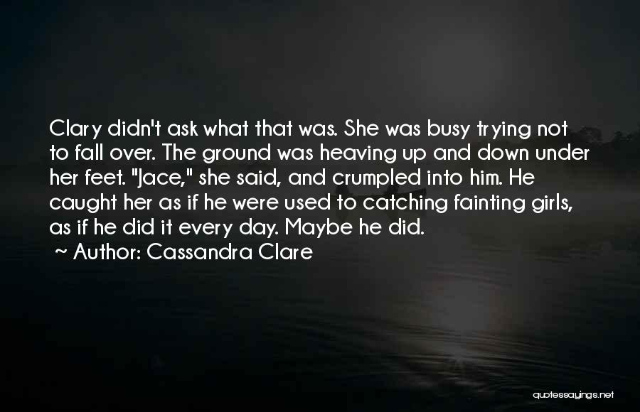 Crumpled Quotes By Cassandra Clare