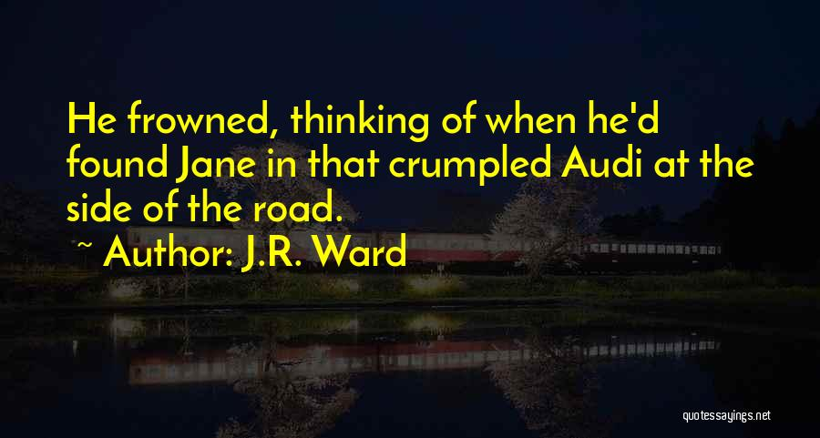 Crumpled Quotes By J.R. Ward