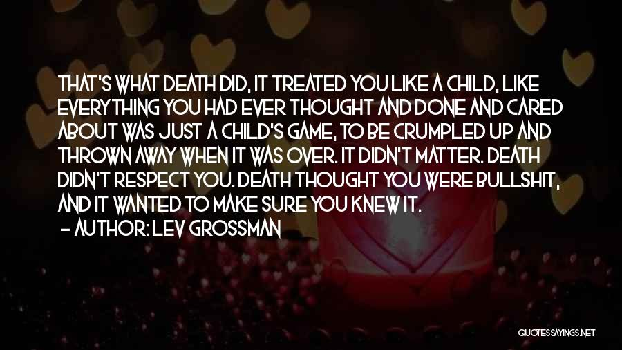 Crumpled Quotes By Lev Grossman