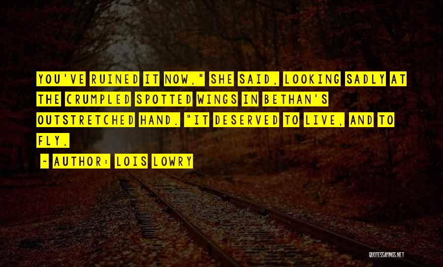 Crumpled Quotes By Lois Lowry