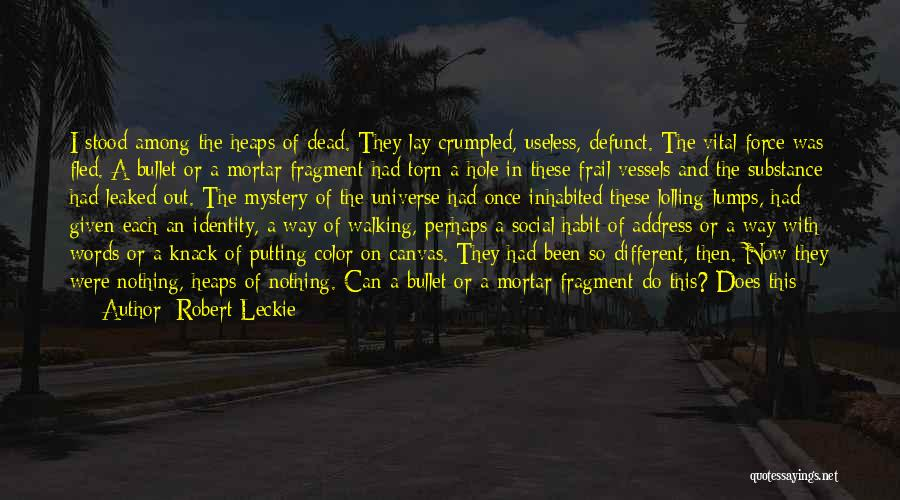 Crumpled Quotes By Robert Leckie