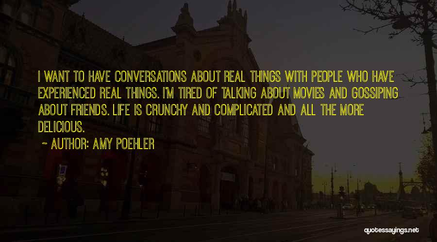 Crunchy Quotes By Amy Poehler