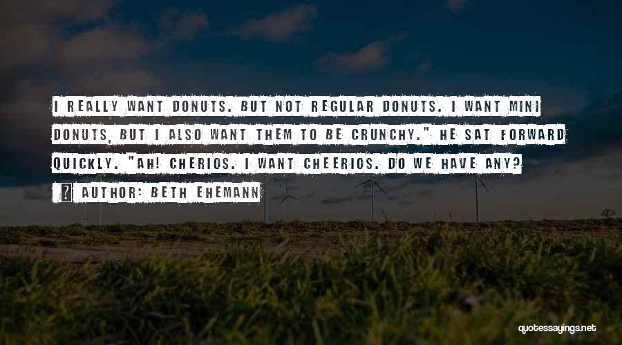 Crunchy Quotes By Beth Ehemann