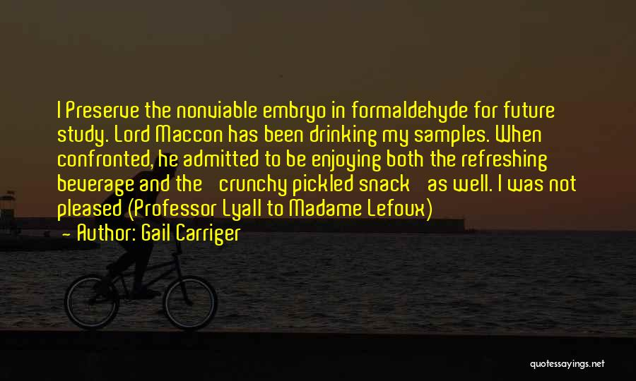 Crunchy Quotes By Gail Carriger