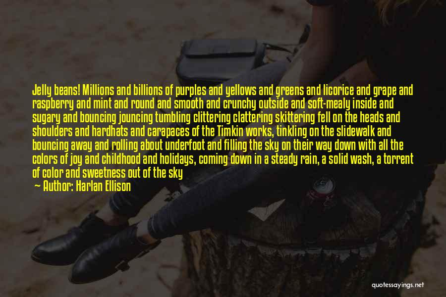 Crunchy Quotes By Harlan Ellison