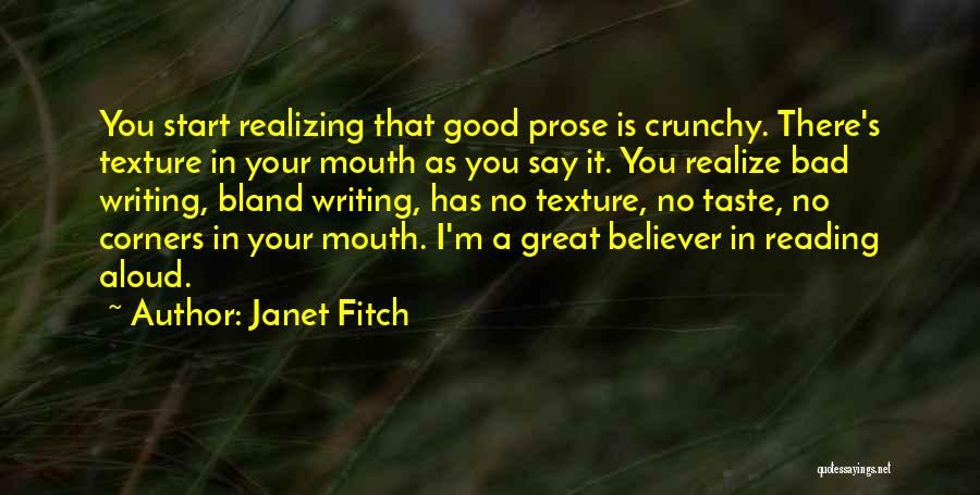 Crunchy Quotes By Janet Fitch