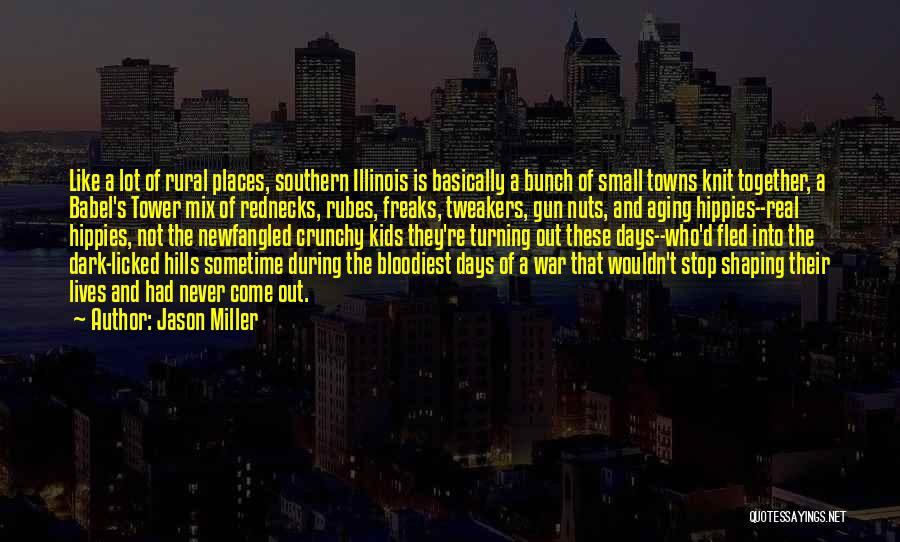 Crunchy Quotes By Jason Miller