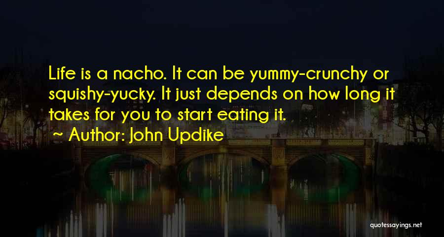 Crunchy Quotes By John Updike