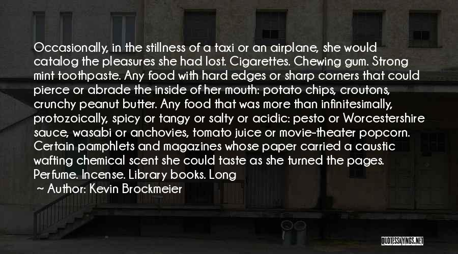 Crunchy Quotes By Kevin Brockmeier